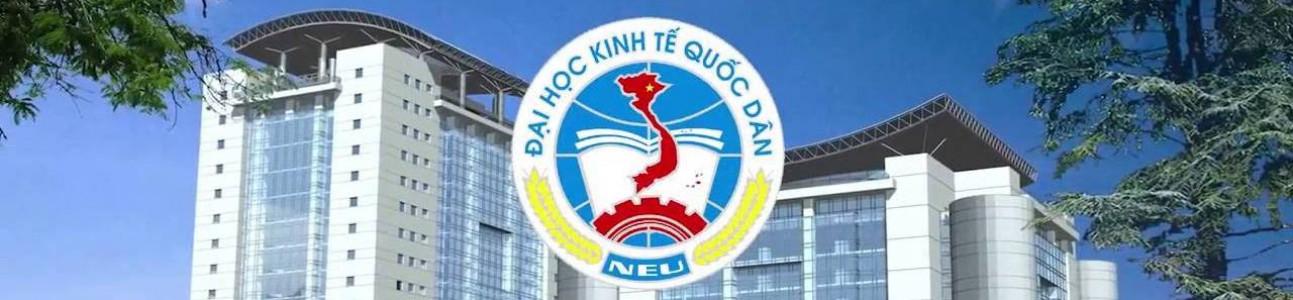 Đại học Kinh tế quốc dân - National Economics University (NEU)